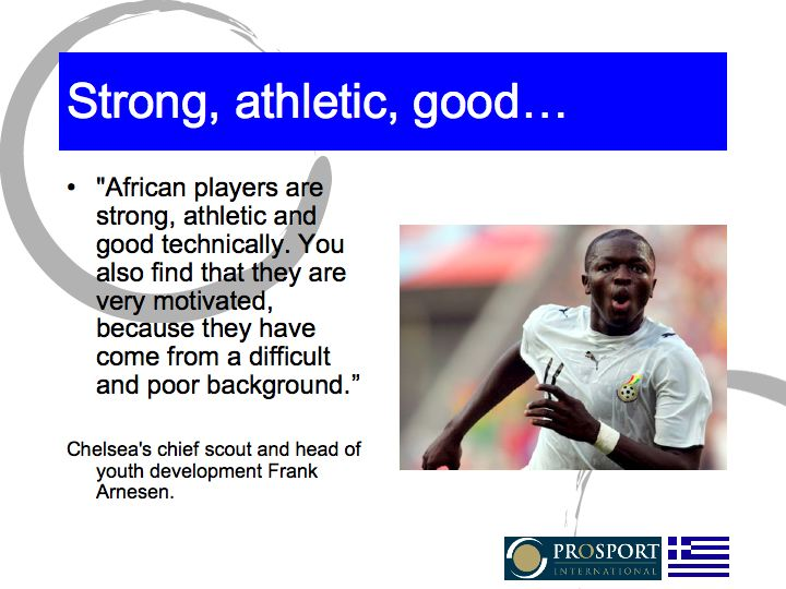 African players strong, athletic, good...